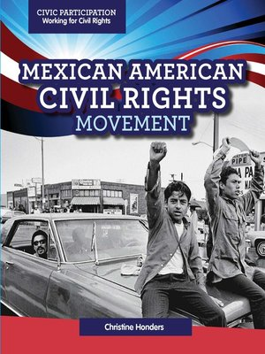 cover image of Mexican American Civil Rights Movement