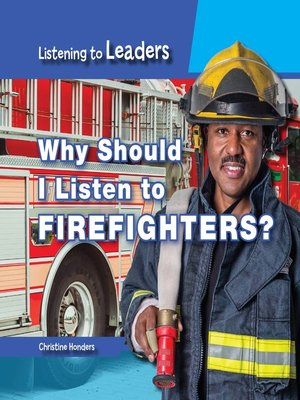 cover image of Why Should I Listen to Firefighters?