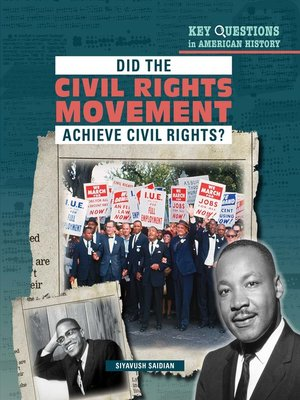 cover image of Did the Civil Rights Movement Achieve Civil Rights?