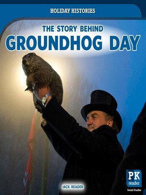 cover image of The Story Behind Groundhog Day