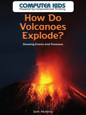 cover image of How Do Volcanoes Explode?