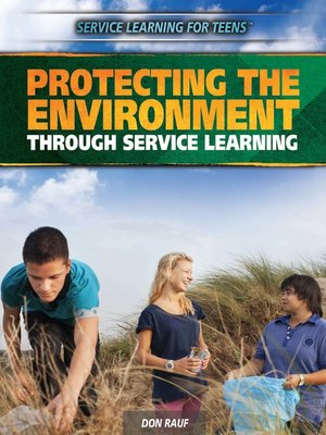 cover image of Protecting the Environment Through Service Learning