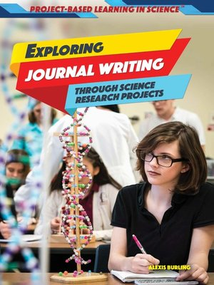 cover image of Exploring Journal Writing Through Science Research Projects