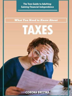 cover image of What You Need to Know About Taxes