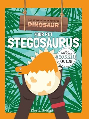 cover image of Your Pet Stegosaurus