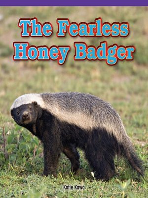cover image of The Fearless Honey Badger