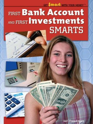 cover image of First Bank Account and First Investments Smarts