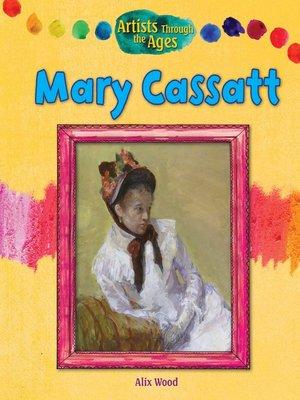 cover image of Mary Cassatt