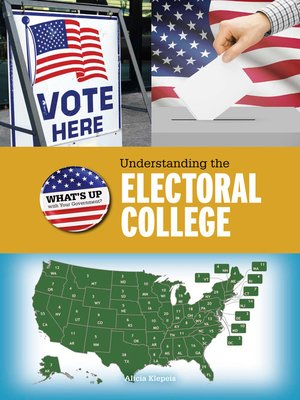 cover image of Understanding the Electoral College