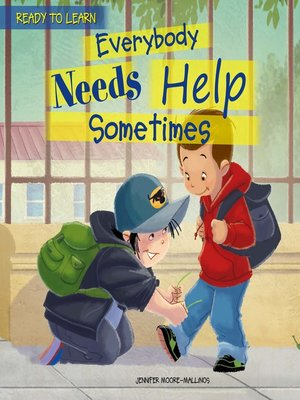 cover image of Everybody Needs Help Sometimes