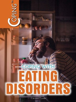 cover image of Coping with Eating Disorders