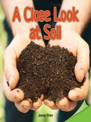cover image of A Close Look at Soil