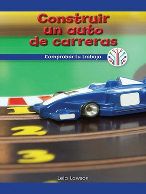 cover image of Construir un auto de carreras: Comprobar tu trabajo (Building a Race Car: Checking Your Work)