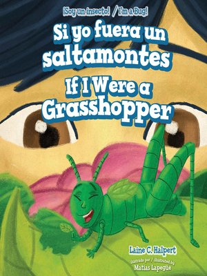 cover image of Si yo fuera un saltamontes / If I Were a Grasshopper