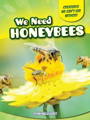 cover image of We Need Honeybees