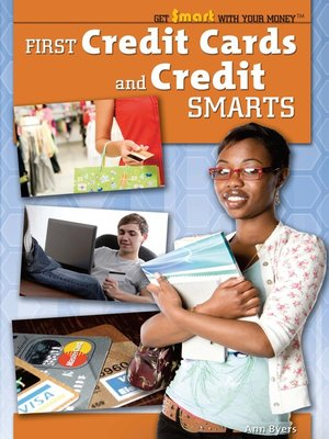 cover image of First Credit Cards and Credit Smarts