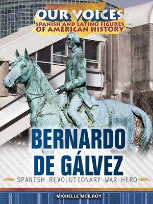 cover image of Bernardo de Gálvez