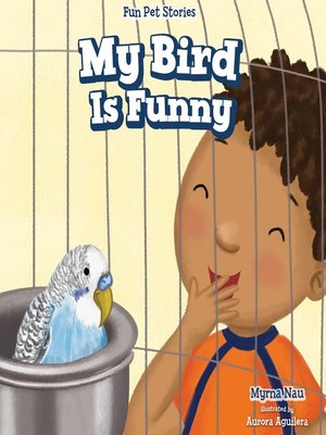cover image of My Bird Is Funny