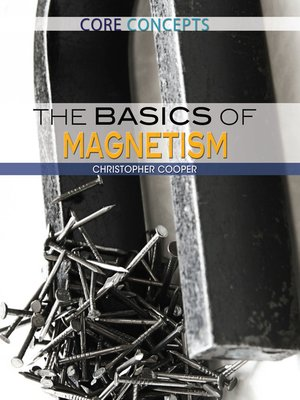 cover image of The Basics of Magnetism