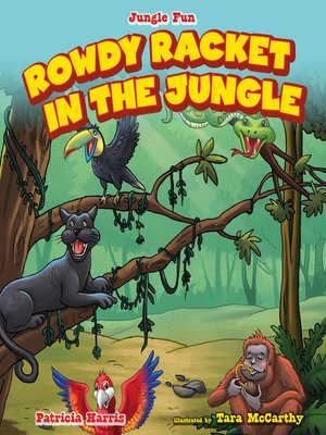 cover image of Rowdy Racket in the Jungle