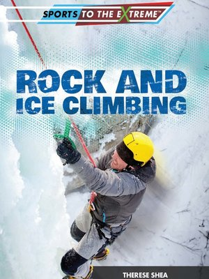 cover image of Rock and Ice Climbing