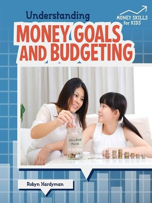 cover image of Understanding Money Goals and Budgeting