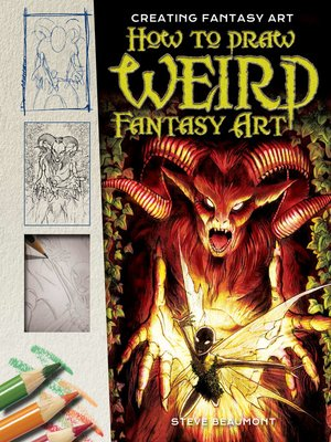 cover image of How to Draw Weird Fantasy Art