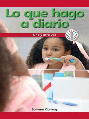cover image of Lo que hago a diario: Una y otra vez (What I Do Every Day: Over and Over Again)