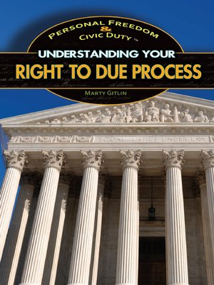 cover image of Understanding Your Right to Due Process
