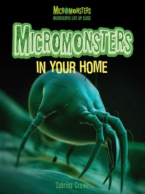 cover image of Micromonsters in Your Home