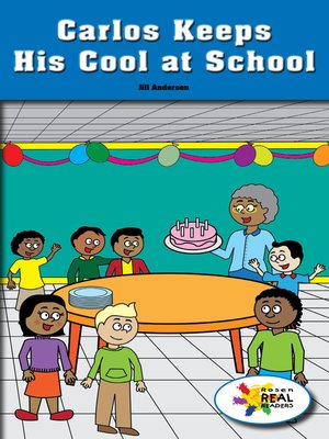 cover image of Carlos Keeps His Cool at School
