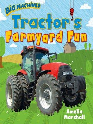 cover image of Tractor's Farmyard Fun