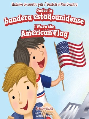 cover image of Ondeo la bandera estadounidense / I Wave the American Flag