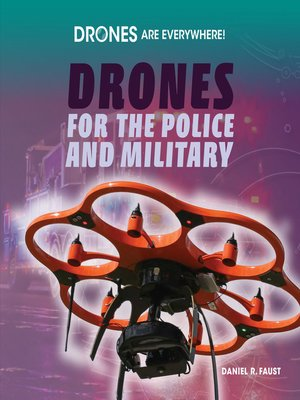 cover image of Drones for the Police and Military
