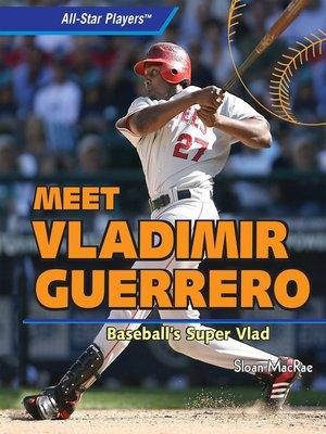 cover image of Meet Vladimir Guerrero