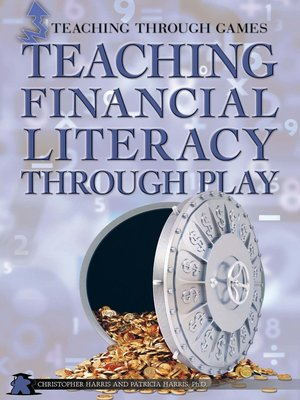 cover image of Teaching Financial Literacy Through Play
