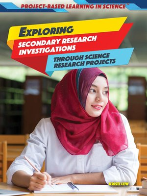 cover image of Exploring Secondary Research Investigations Through Science Research Projects
