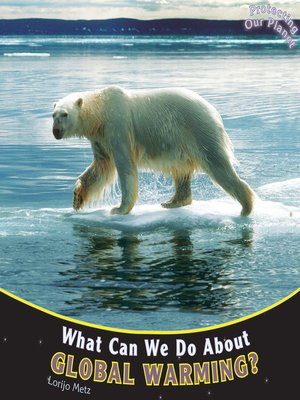 cover image of What Can We Do About Global Warming?