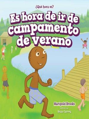 cover image of Es hora de ir de campamento de verano (It's Time for Summer Camp)