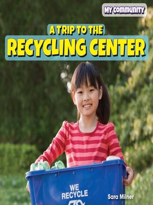 cover image of A Trip to the Recycling Center