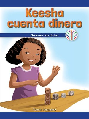 cover image of Keesha cuenta dinero: Ordenar los datos (Keesha Counts Money: Putting Data in Order)