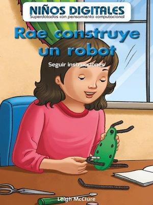 cover image of Rae construye un robot