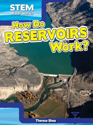 cover image of How Do Reservoirs Work?