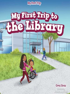 cover image of My First Trip to the Library