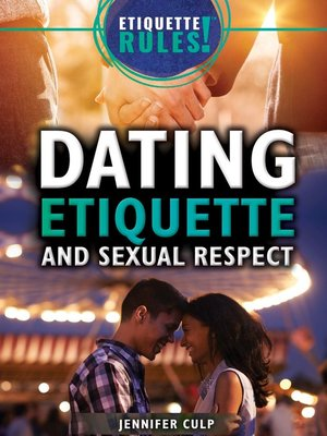 cover image of Dating Etiquette and Sexual Respect