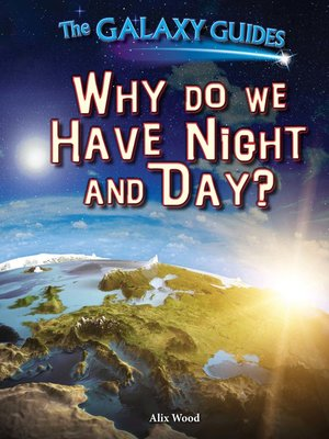 cover image of Why Do We Have Night and Day?