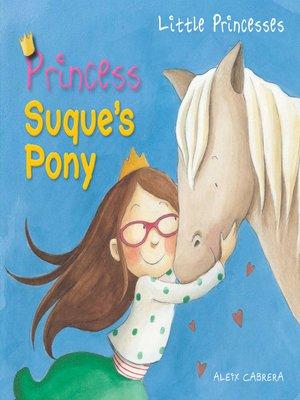 cover image of Princess Suque's Pony