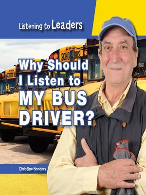 cover image of Why Should I Listen to My Bus Driver?