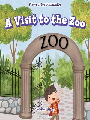 cover image of A Visit to the Zoo