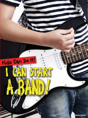 cover image of I Can Start a Band!